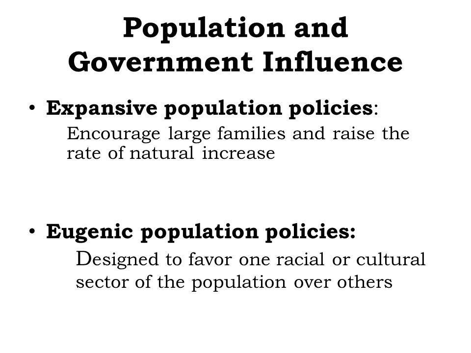Population and Government Influence