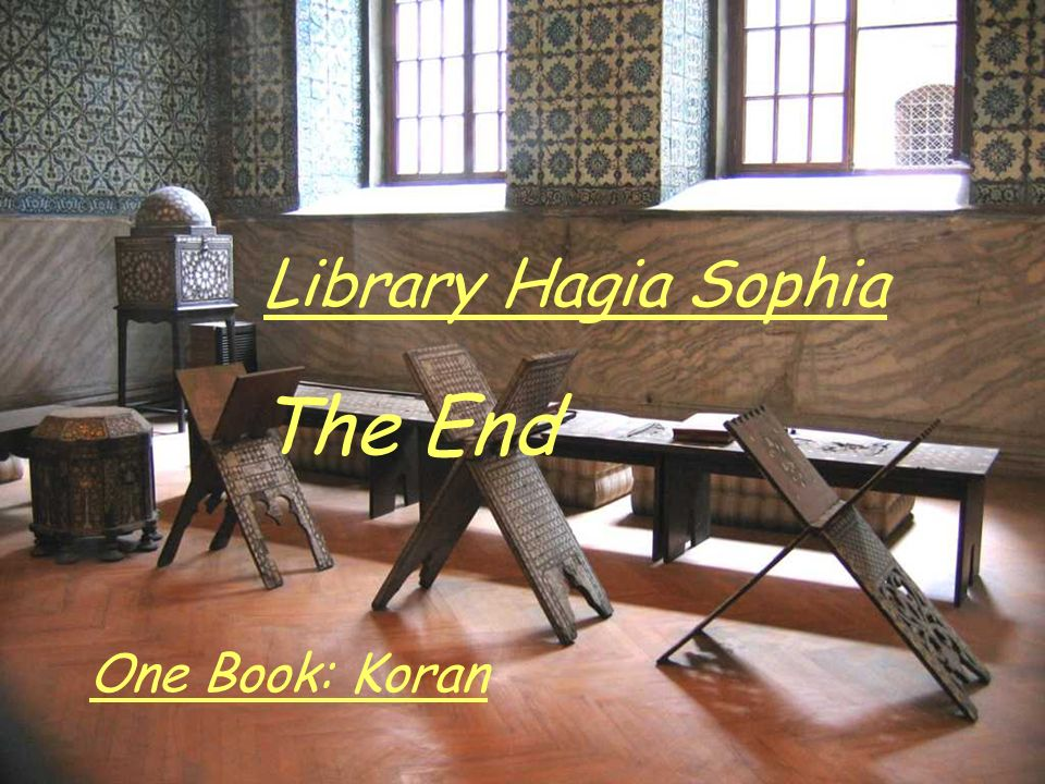 The End Library Hagia Sophia One Book: Koran