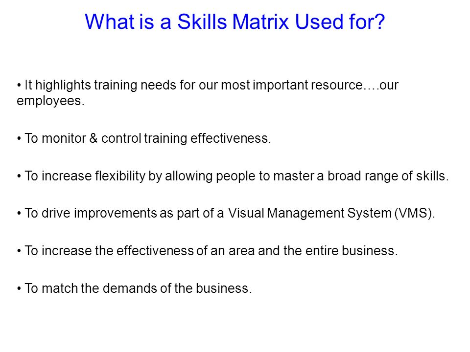 What is a Skills Matrix Used for