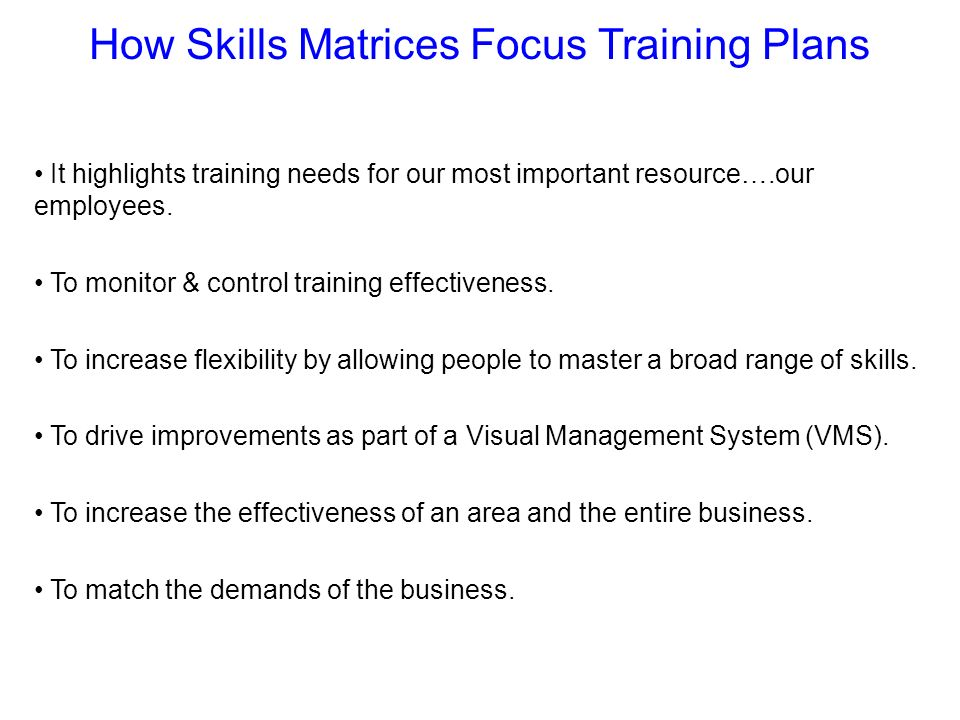 How Skills Matrices Focus Training Plans
