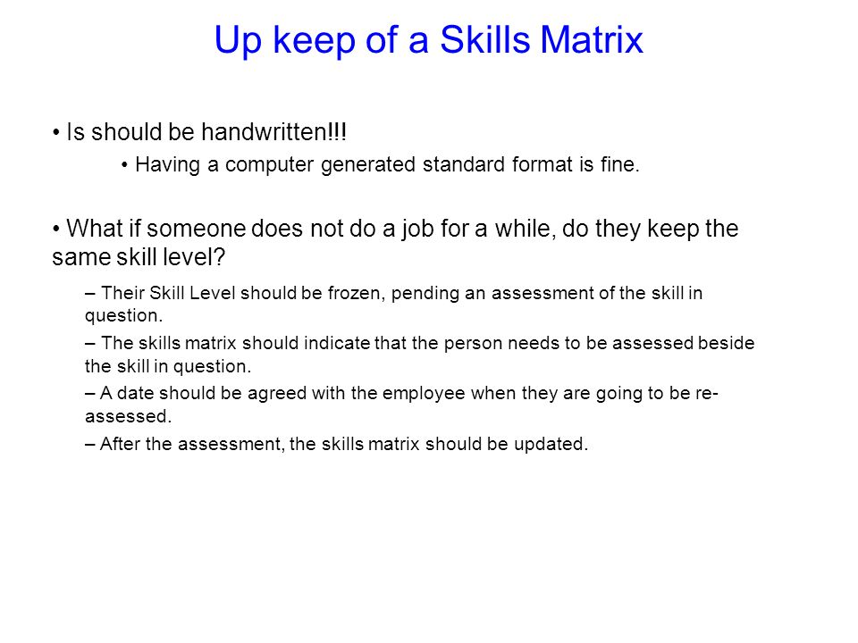 Up keep of a Skills Matrix
