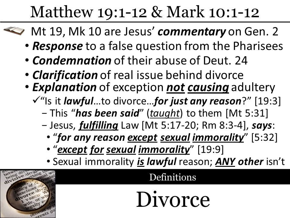 Divorce Matthew 19:1-12 & Mark 10:1-12