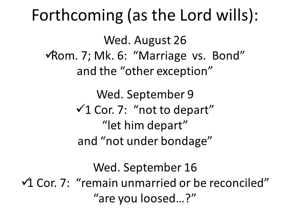 Forthcoming (as the Lord wills):