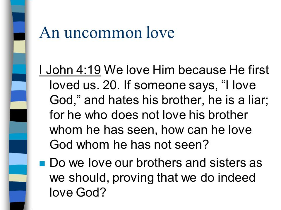 An Uncommon Love Welcome And Give Thanks To God And Brothers And