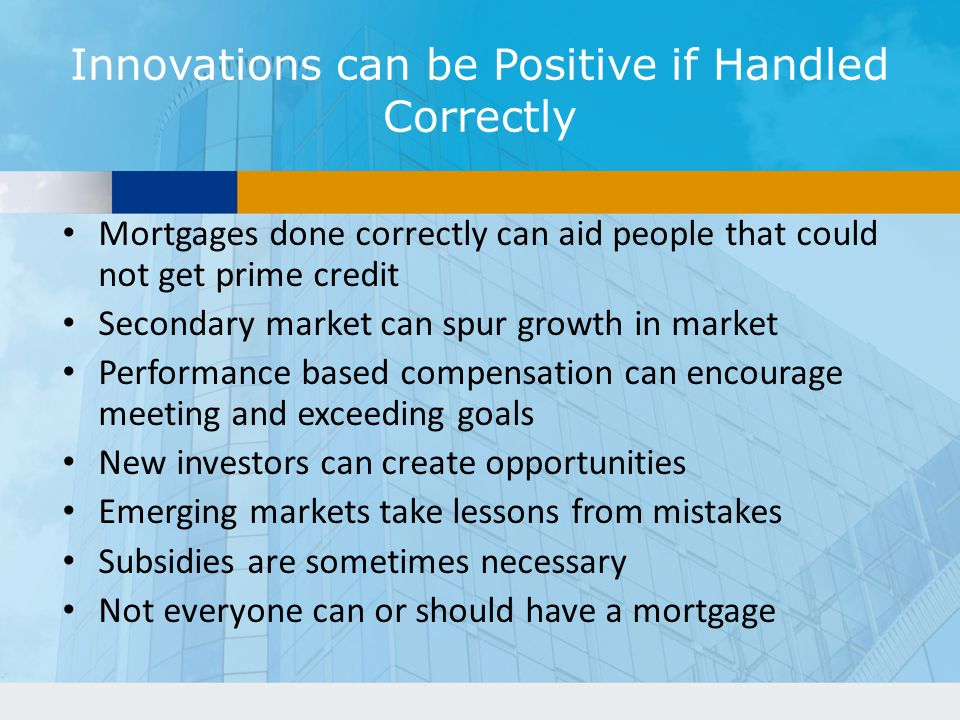 Innovations can be Positive if Handled Correctly