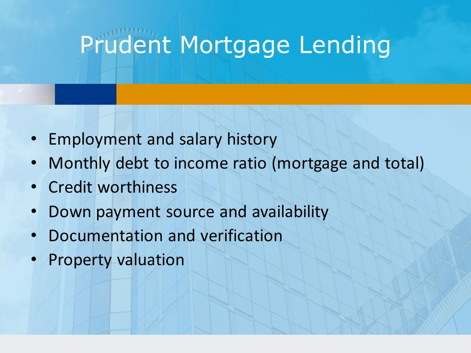 Prudent Mortgage Lending