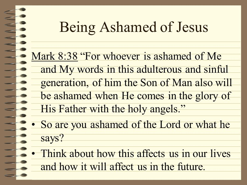 Being Ashamed of Jesus