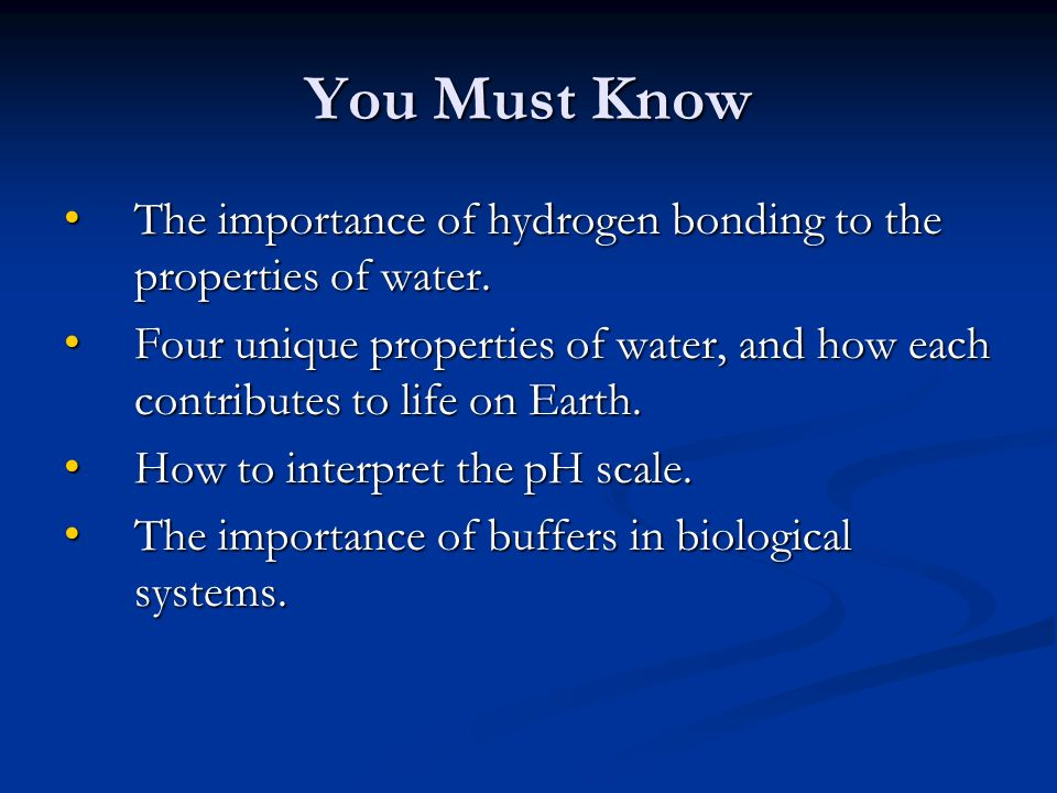 You Must Know The Importance Of Hydrogen Bonding To The Properties Of Water