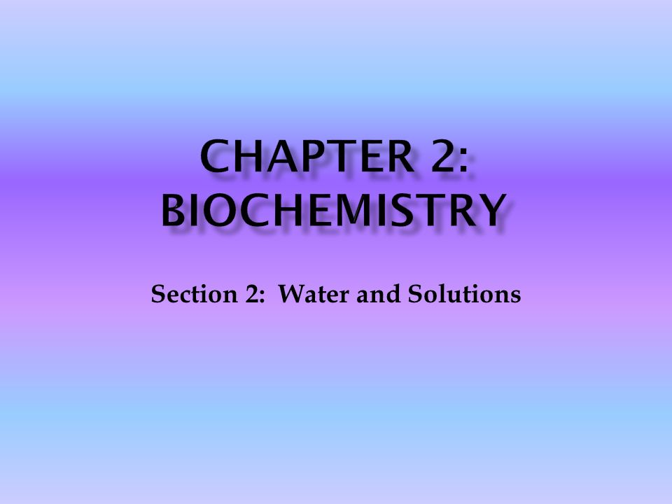 Chapter 2: Biochemistry