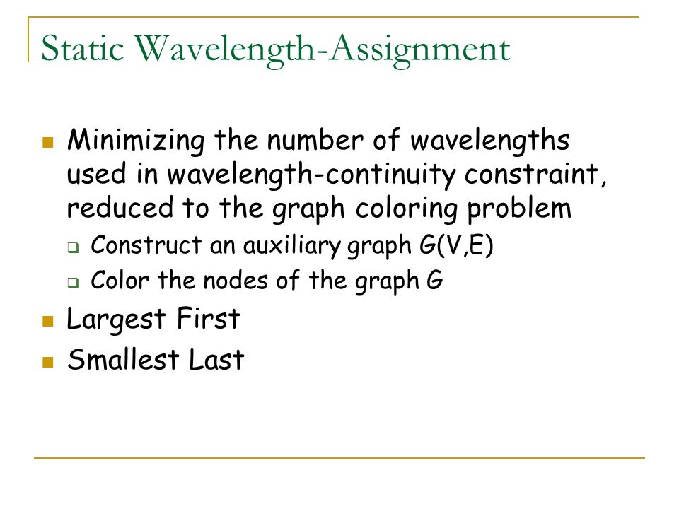 Static Wavelength-Assignment
