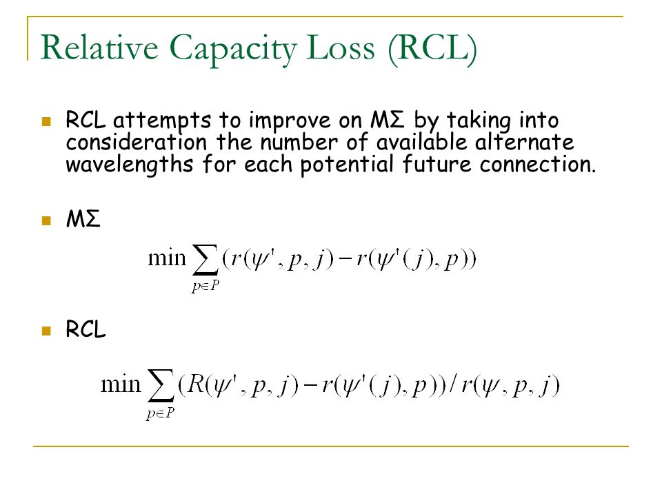 Relative Capacity Loss (RCL)