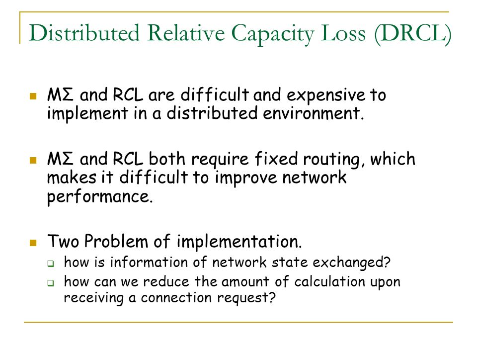 Distributed Relative Capacity Loss (DRCL)