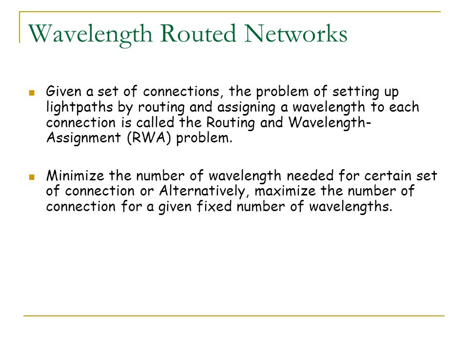 Wavelength Routed Networks