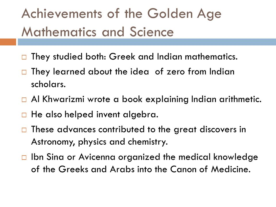 Achievements of the Golden Age Mathematics and Science