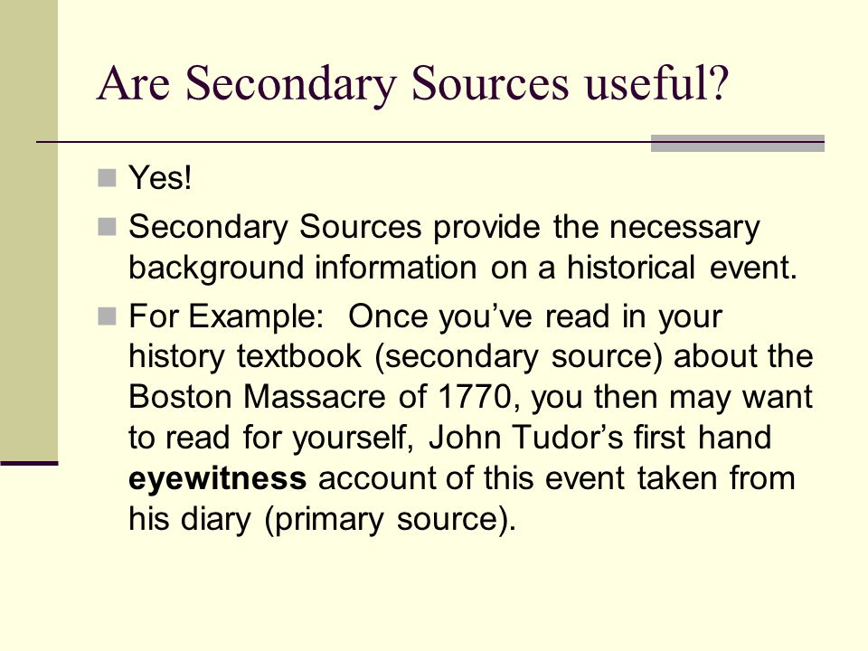 Are Secondary Sources useful