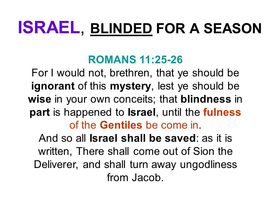 ISRAEL, BLINDED FOR A SEASON