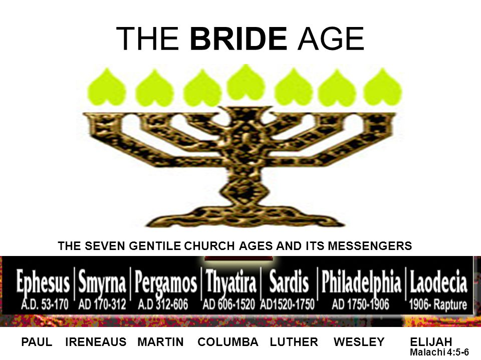 THE BRIDE AGE THE SEVEN GENTILE CHURCH AGES AND ITS MESSENGERS PAUL