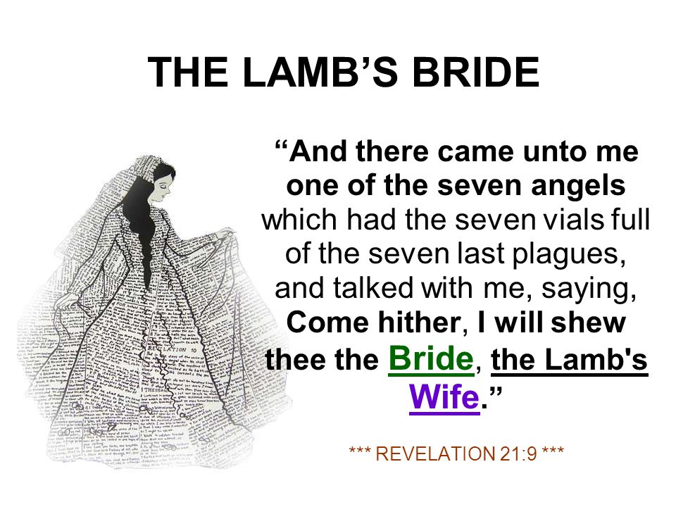 THE LAMB'S BRIDE