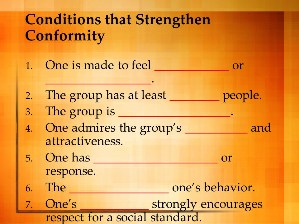 Conditions that Strengthen Conformity