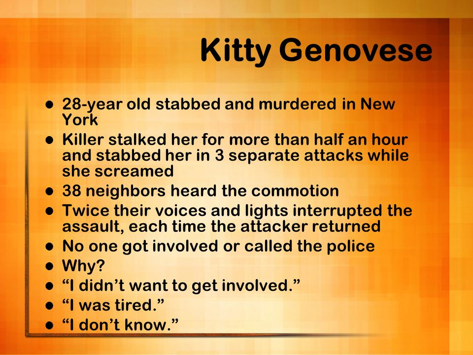 Kitty Genovese 28-year old stabbed and murdered in New York