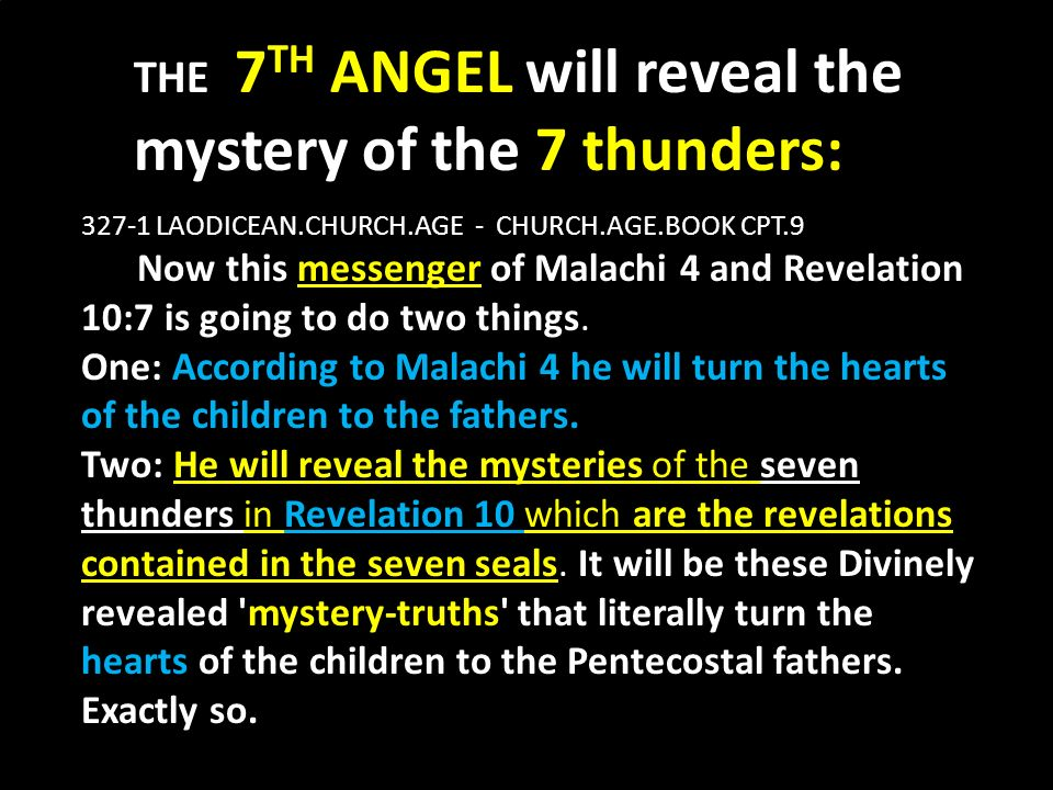 THE 7TH ANGEL will reveal the mystery of the 7 thunders: