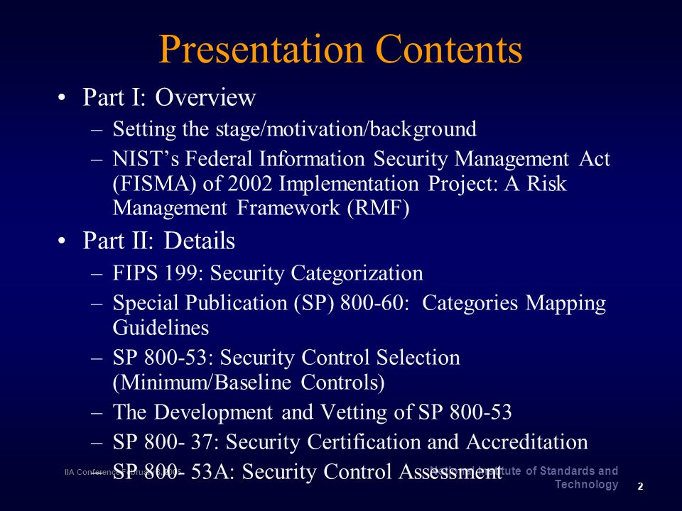 The New FISMA Standards and Guidelines or Building More Secure ...