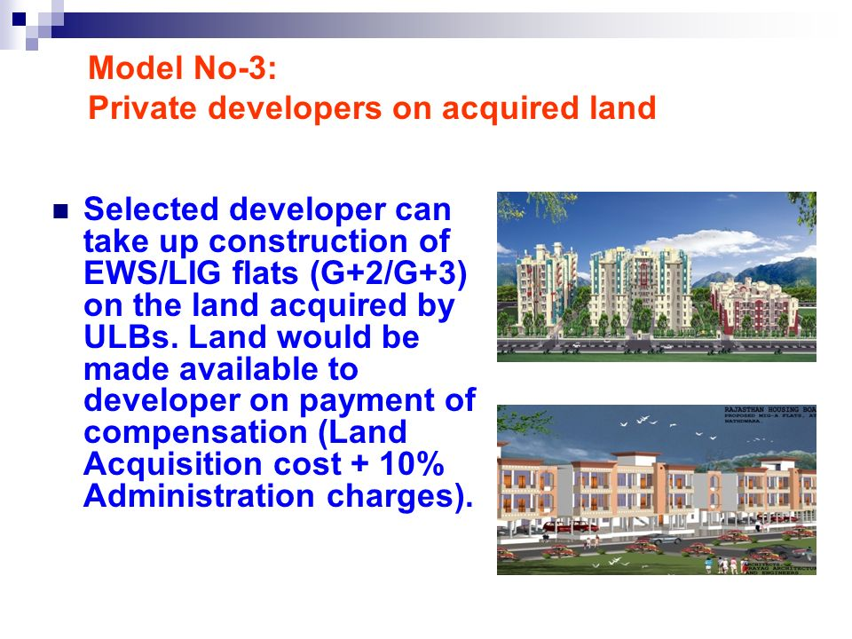 Model No-3: Private developers on acquired land