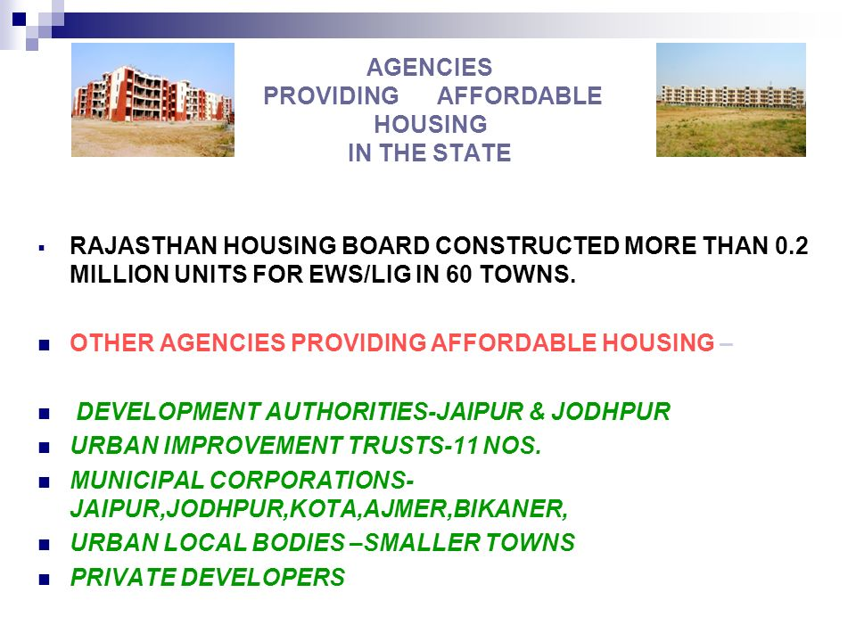 AGENCIES PROVIDING AFFORDABLE HOUSING IN THE STATE