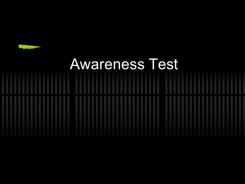 Awareness Test