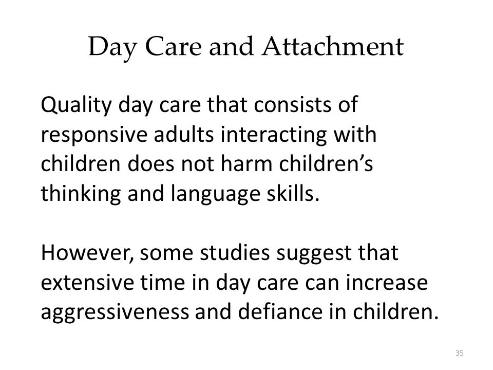 Day Care and Attachment