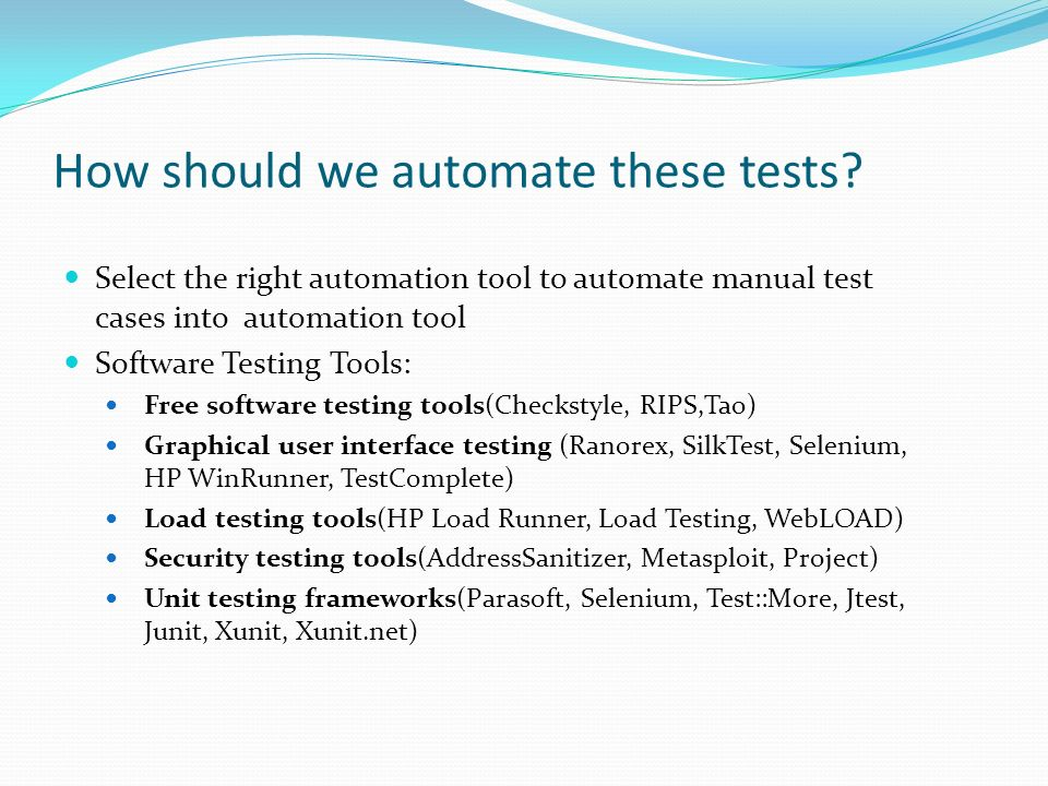 integrating automation into manual testing ppt download rh slideplayer com QuickTest Pro WinRunner Tutorial