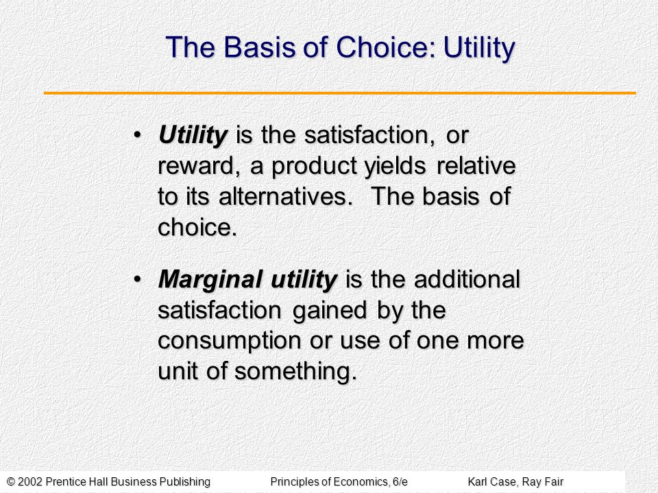 The Basis of Choice: Utility