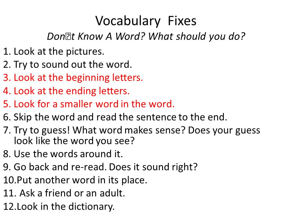 Vocabulary Fixes Don't Know A Word What should you do