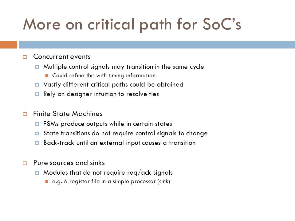 More on critical path for SoC's