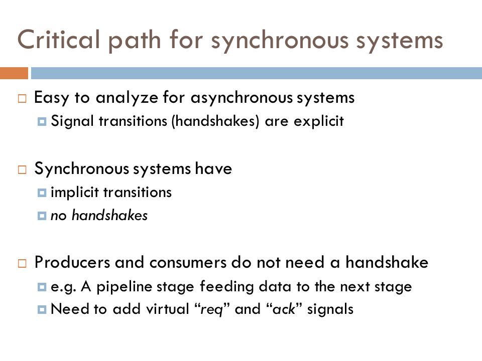 Critical path for synchronous systems
