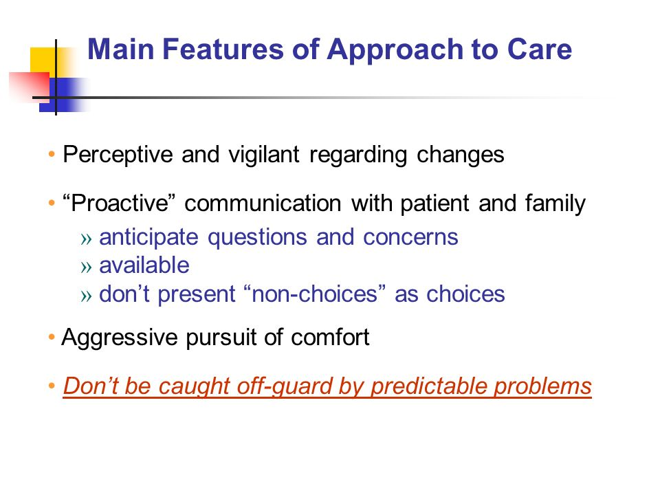 Main Features of Approach to Care