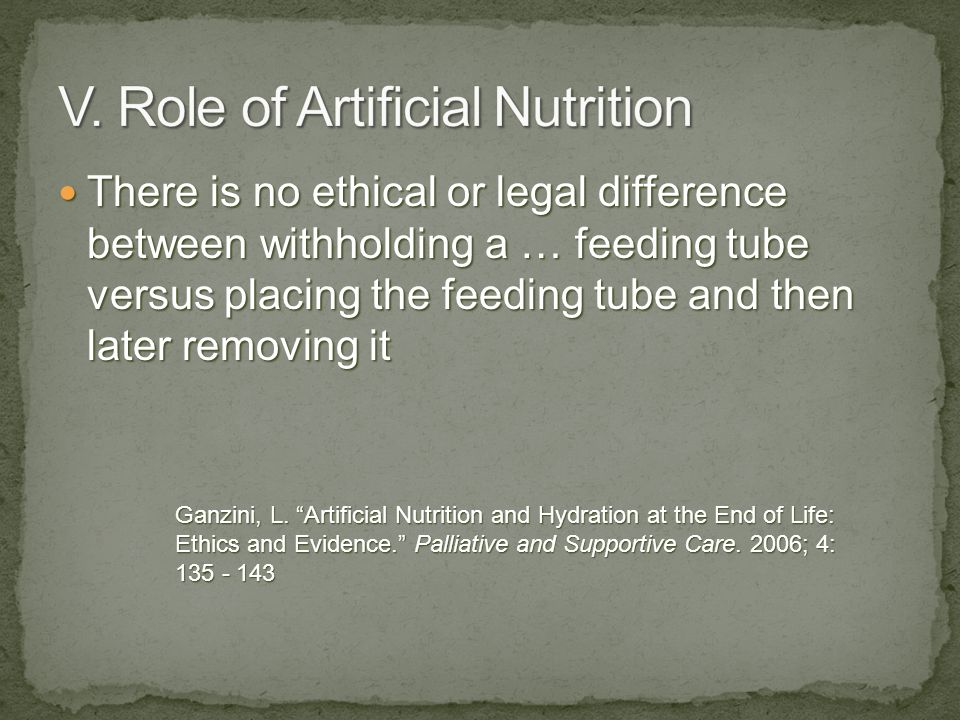 V. Role of Artificial Nutrition