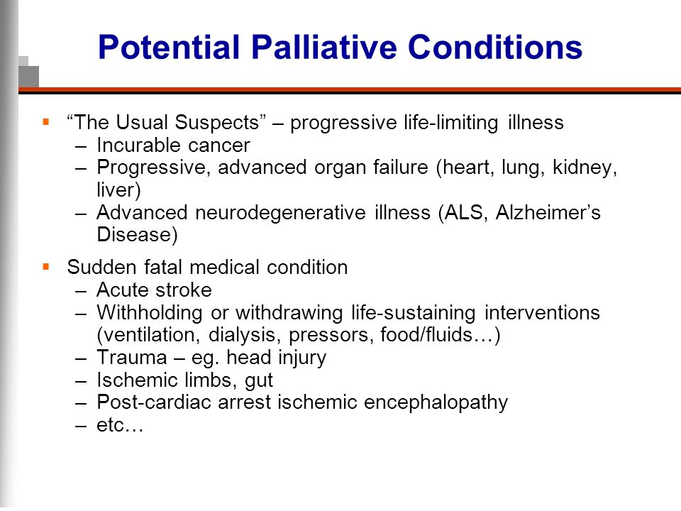Potential Palliative Conditions
