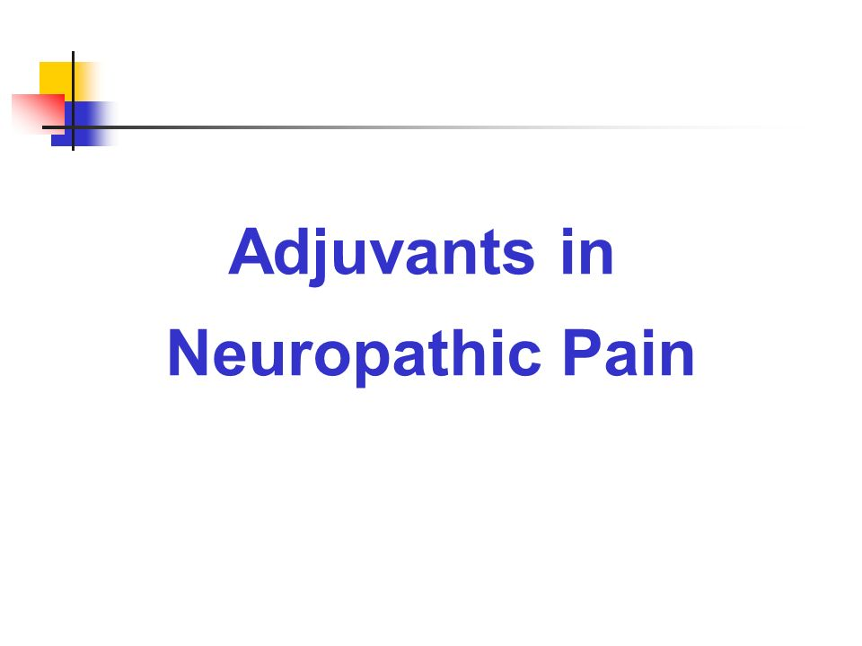 Adjuvants in Neuropathic Pain