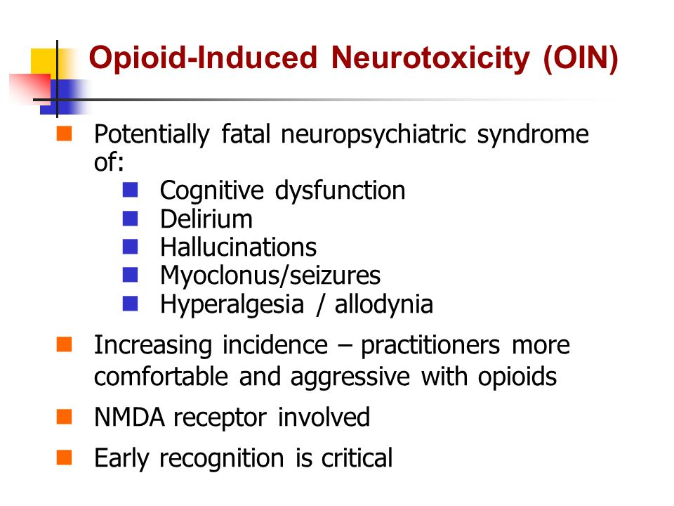 Opioid-Induced Neurotoxicity (OIN)