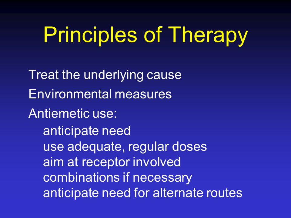Principles of Therapy Treat the underlying cause