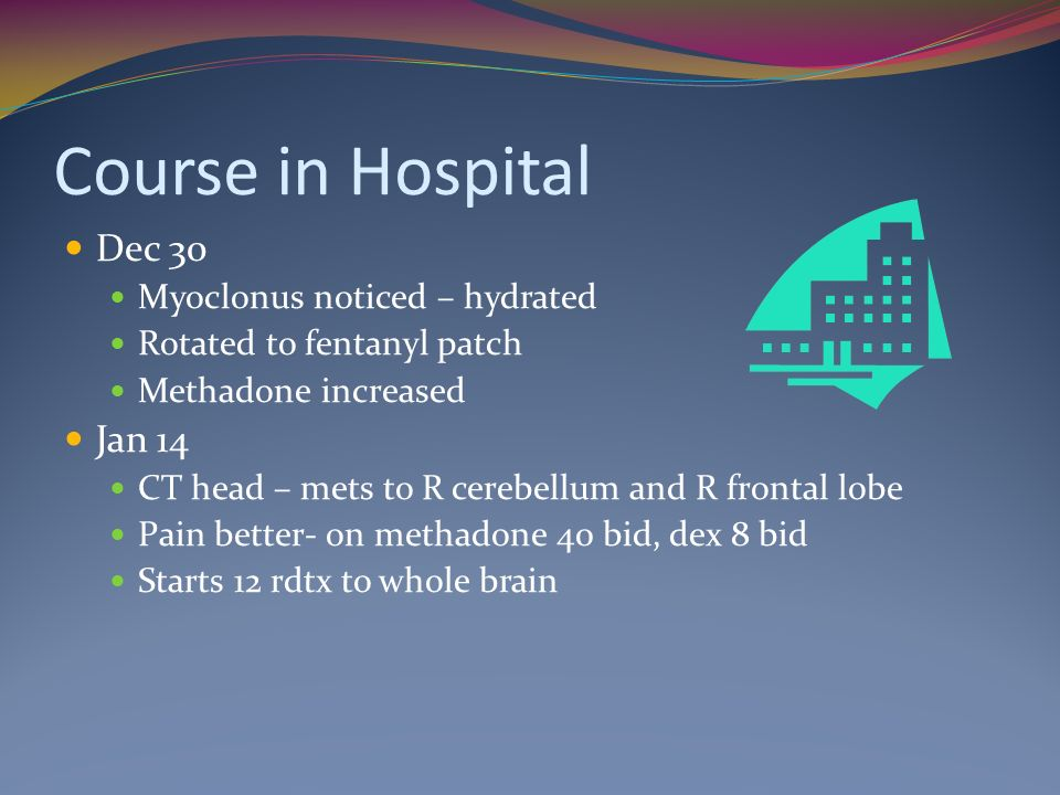 Course in Hospital Dec 30 Jan 14 Myoclonus noticed – hydrated