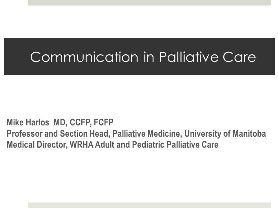 Communication in Palliative Care