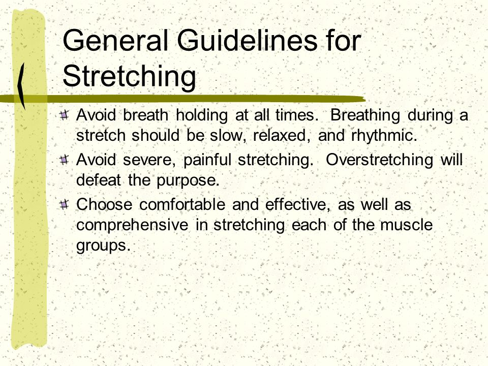General Guidelines for Stretching
