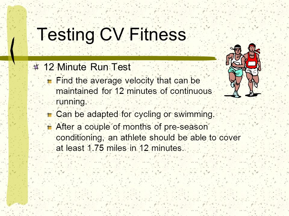 Testing CV Fitness 12 Minute Run Test