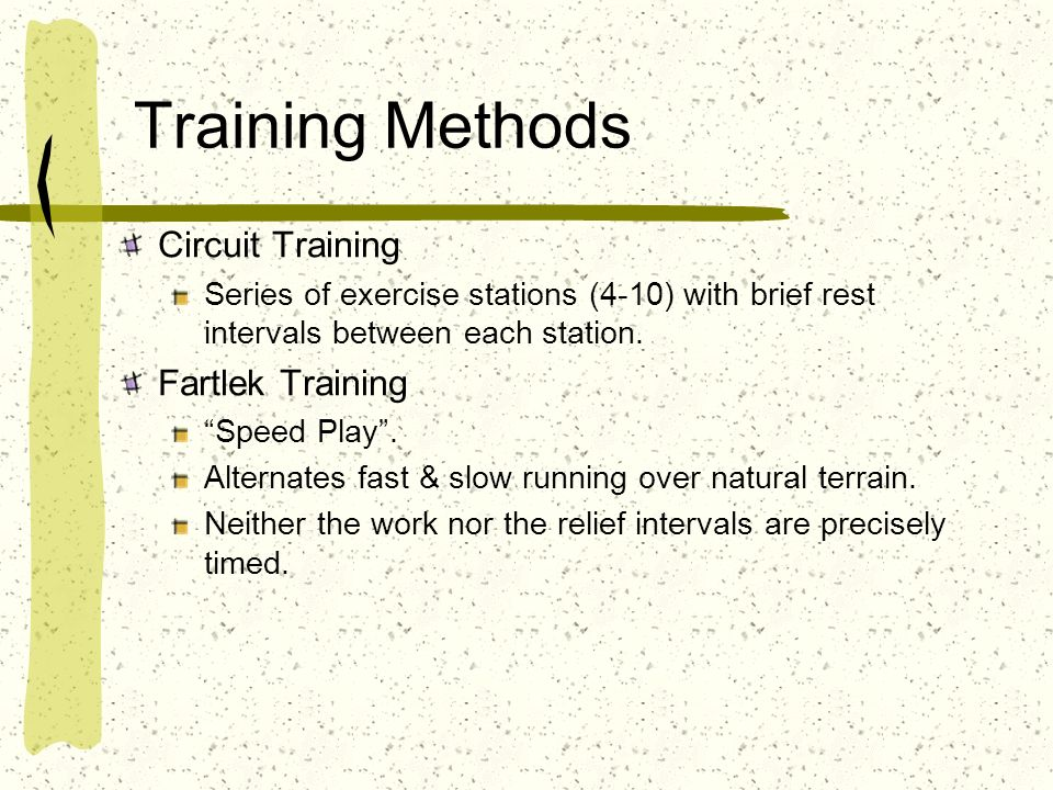 Training Methods Circuit Training Fartlek Training