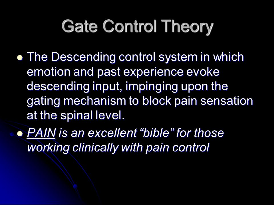Gate Control Theory
