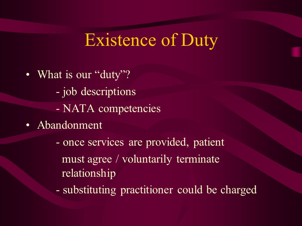 Existence of Duty What is our duty - job descriptions