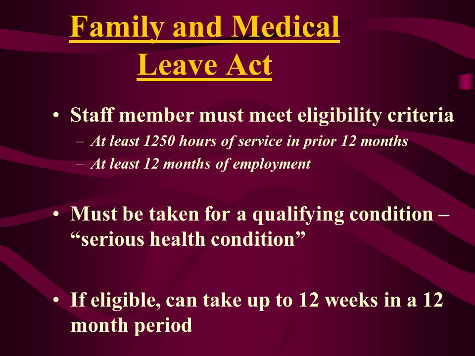 Family and Medical Leave Act
