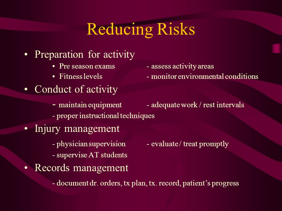 Reducing Risks Preparation for activity Conduct of activity